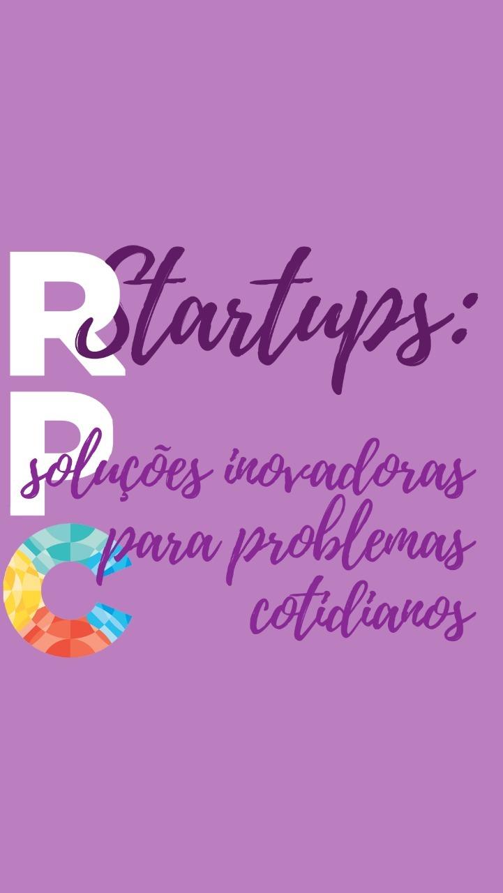 Startups: Soluções Inovadoras para problemas cotidianos!